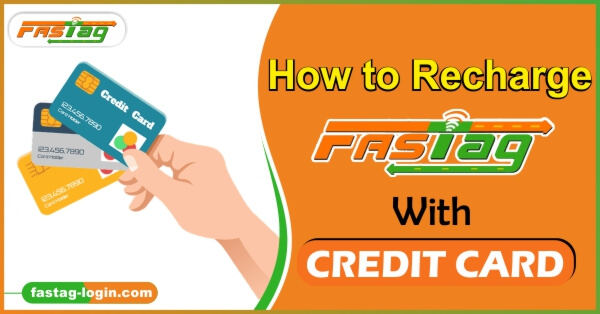 How to Recharge Fastag With Credit Card