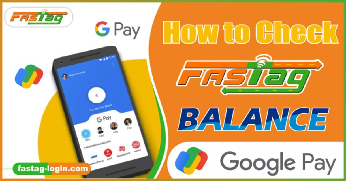 How to Check Fastag Balance Google Pay